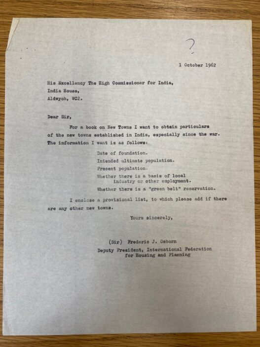 Image shows a typed letter written by Sir Frederic Osborn to the High Commissioner for India requesting information on New Towns in India   HALS ref DE/FJO/C14 3/3/2/2/23-27