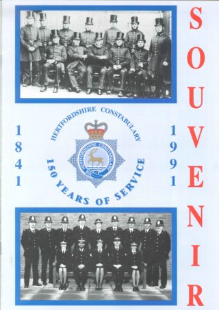 Souvenir Magazine published by Hertfordshire Constabulary, to celebrate its 150th anniversary | Welwyn Hatfield Museum Service